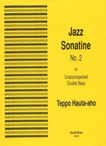 Jazz Sonatine No.2: Unaccompanied Double Bass