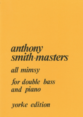 All Mimsy: Double Bass (Yorke)