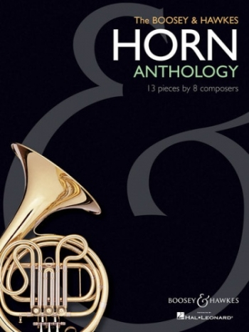 Horn Anthology: Boosey & Hawkes: 13 Pieces By 8 Composers: Horn And Piano