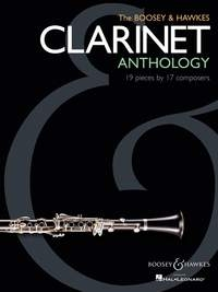 Clarinet Anthology: Boosey & Hawkes: 18 Pieces By 16 Composers: Clarinet & Piano