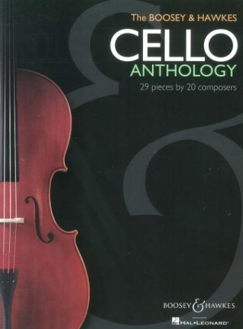 Cello Anthology: Boosey & Hawkes: 29 Pieces By 20 Composers: Cello And Piano