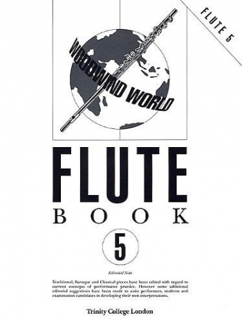 Trinity College Woodwind World: Book 5 Part: Flute Part