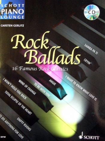 Schott Piano Lounge: Rock Ballads: Piano: 16 Famous Rock Ballards