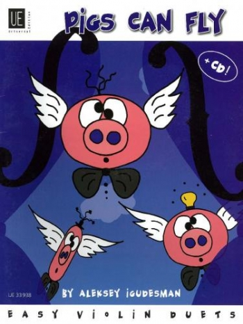 Pigs Can Fly: Violin Duet  Book & CD (Igudesman)