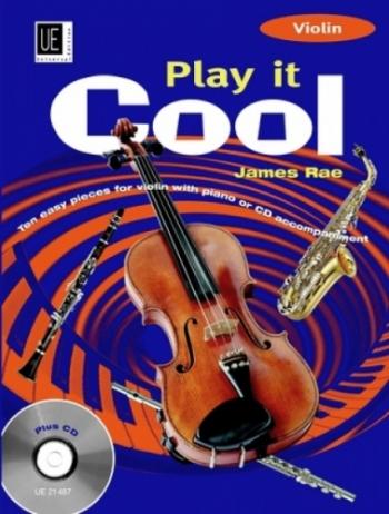 Play It Cool: Violin & Piano: Book & Cd (rae)