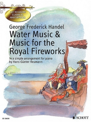 Water Music & Music For The Royal Fireworks: Piano (Schott Ed)