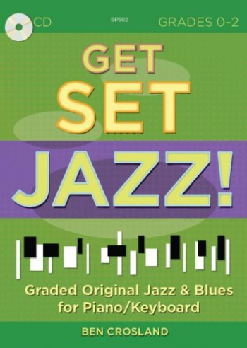 Get Set Jazz: Graded Original Jazz & Blues: Piano/Keyboard