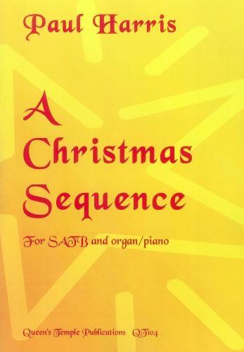 A Christmas Sequence: SATB & Piano