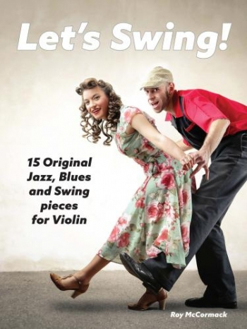 Lets Swing: 15 Original Blues Jazz Swing Pieces