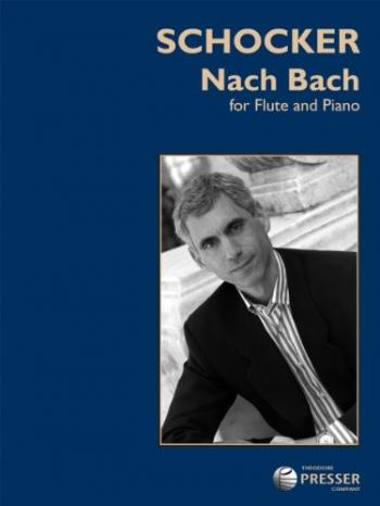 Nach Bach: Flute & Piano (Presser)