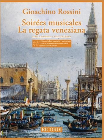 Soirees Musicales La Reagata Veneziana: Voice And Piano: Book And CD