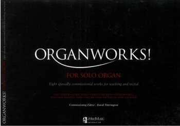 Organworks: 8 Specially Comissioned Works