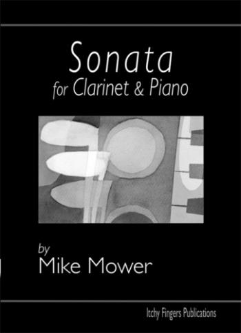Sonata: Clarinet & Piano (Itchy Fingers)