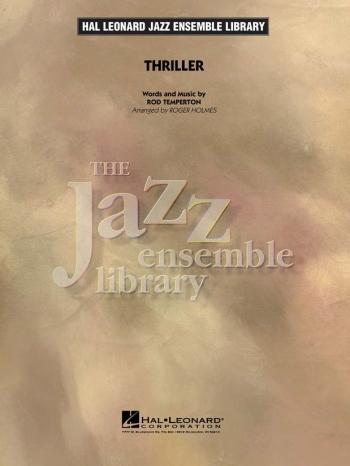 Thriller: Jazz Ensemble Library: Ensemble  (Temperton Arr Roger Holmes)