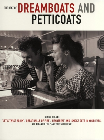 Dreamboats And Petticoats: Best Of: Piano Vocal And Guitar