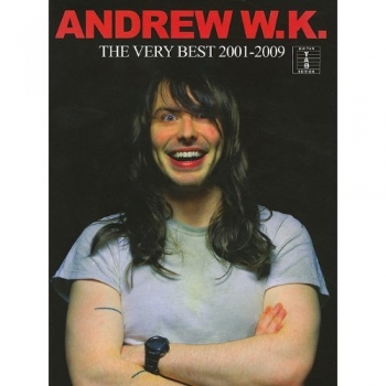 Andrew W K: Very Best Of 2001-2009