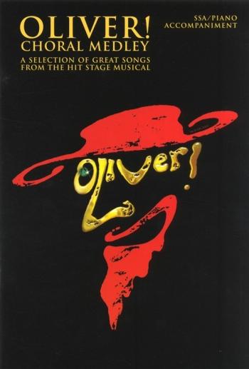 Oliver Choral Medley: Vocal  SSA