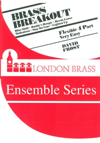 Brass Breakout: Flexible  Brass In 4 Parts:  Ensemble