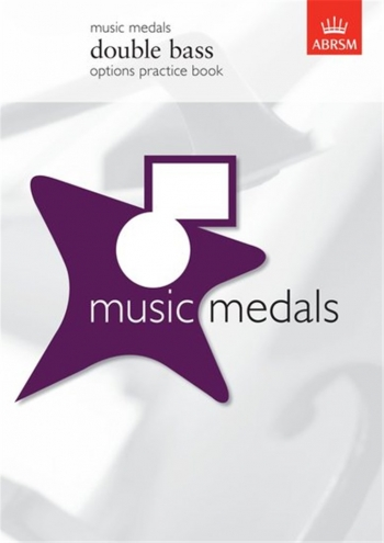 ABRSM Music Medal: Double Bass:Options Practice Book