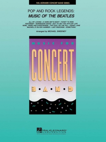 Rock And Pop Legends: Music Of The Beatles: Concert Band: Score & Parts  (Sweeney)