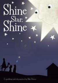 Shine Star Shine: A Sparkiling Nativity: Vocal