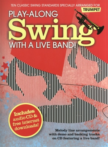 Play Along: Swing: With A Live Band: Trumpet