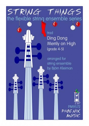 String Things - Ding Dong Merrily On High - String Ensemble - Sc&Pts - Grade 4-5