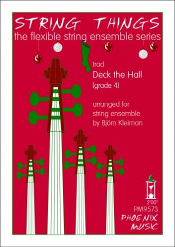 String Things - Deck The Hall - String Ensemble - Sc&Pts - Grade 4