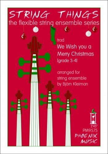 String Things - We Wish You A Merry Christmas - String Ensemble - Sc&Pts - Grade 3-4
