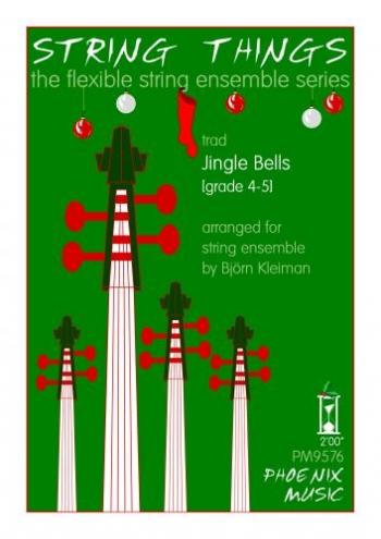String Things - Jingle Bells - String Ensemble - Sc&Pts - Grade 4-5