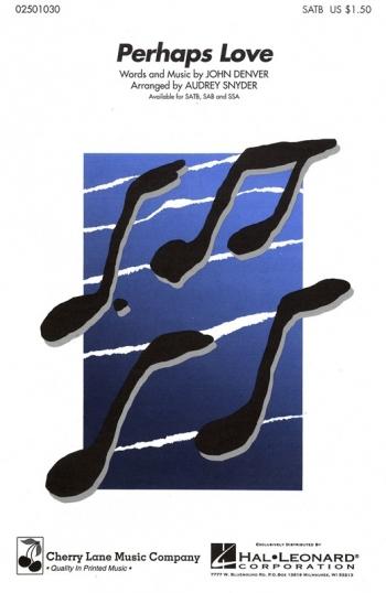 John Denver : Perhaps Love: Vocal: Satb