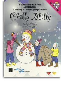 Chilly Milly: Festival For Younger Children: Score & Printable Parts From CD