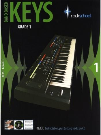 Rockschool Keys: 1: Band Based Keyboard: From 2009: Book & CD