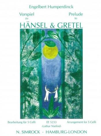 Prelude To Hansel And Gretel: Violoncello: Quintet: Cello