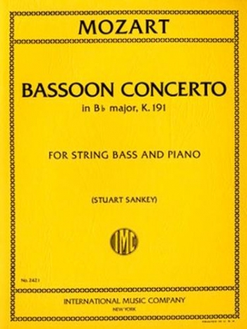 Bassoon Concerto Bb Major: K191: Bassoon Concerto For Double Bass & Piano