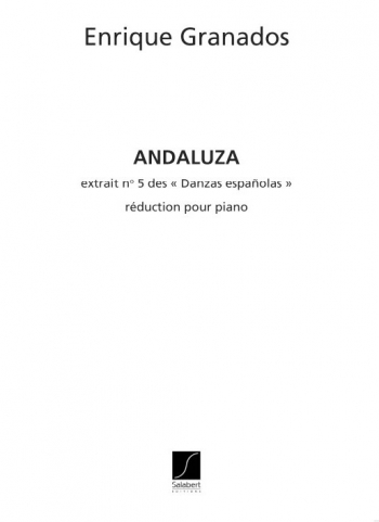 Andaluza No 5: Piano Solo (Salabert)