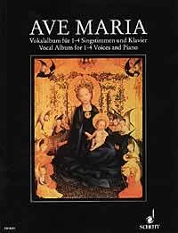 Ave Maria: Vocal Album from the 16th to the 20th century