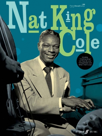 Nat King Cole: Piano Vocal Guitar