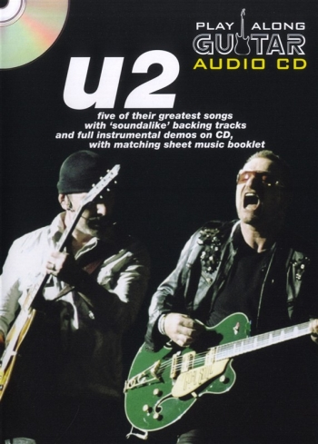 Play Along Guitar Audio Cd: U2: Five Of Their Greatest Hits : Sheetmusic And Backing Cd