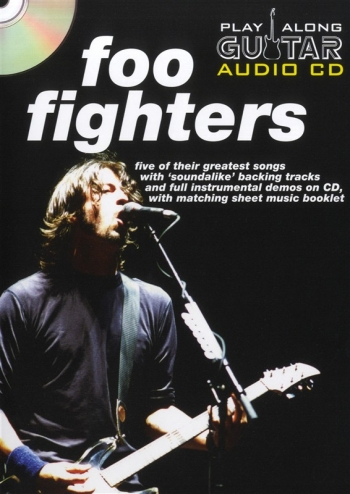 Play Along Guitar Audio Cd: Foo Fighters: Five Of Their Greatest Hits : Sheetmusic And Backing Cd
