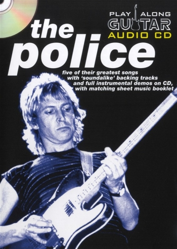 Play Along Guitar Audio Cd: The Police: Five Of Their Greatest Hits : Sheetmusic And Backing Cd