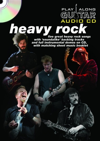 Play Along Guitar Audio Cd: Heavy Rock: Five Of Their Greatest Hits : Sheetmusic And Backing Cd