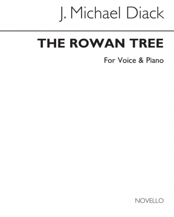 The Rowan Tree: Voice And Piano (Archive Copy)