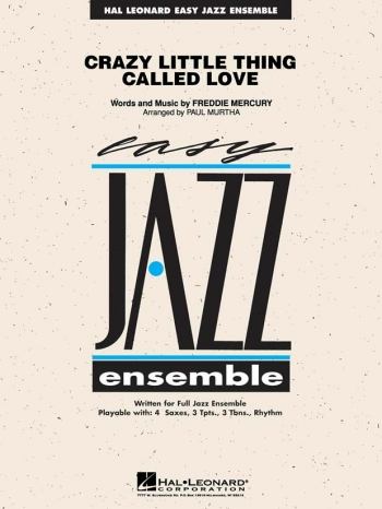 Crazy Little Thing Called Love: Hal Leonard Jazz Ensemble Series