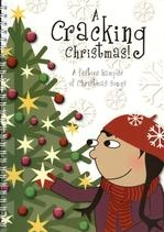 Cracking Christmas: All Ages: Christmas Songs Ages 5-11 Book & Cd