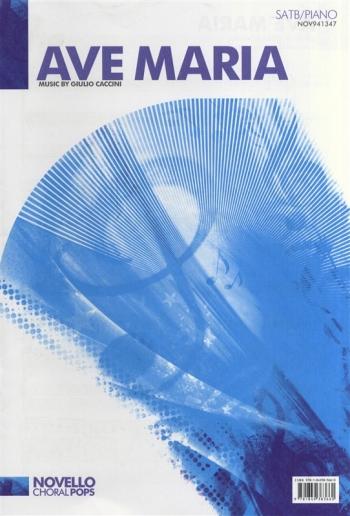 Ave Maria: SATB: Novello Choral Pops