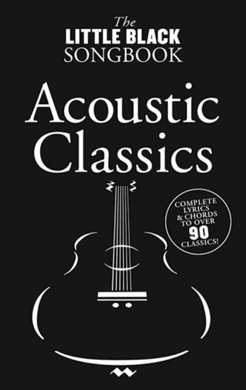 Little Black Songbook: Acoustic Classic: Lyrics & Chords