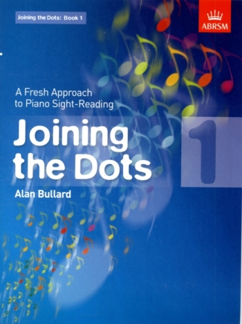 Joining The Dots: Piano Book 1: Fresh Approach To Sight-Reading (ABRSM)