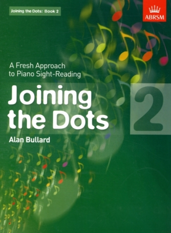 Joining The Dots: Piano Book 2: Fresh Approach To Sight-Reading (ABRSM)