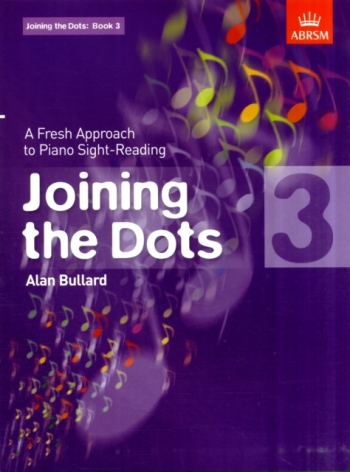 Joining The Dots: Piano Book 3: Fresh Approach To Sight-Reading (ABRSM)